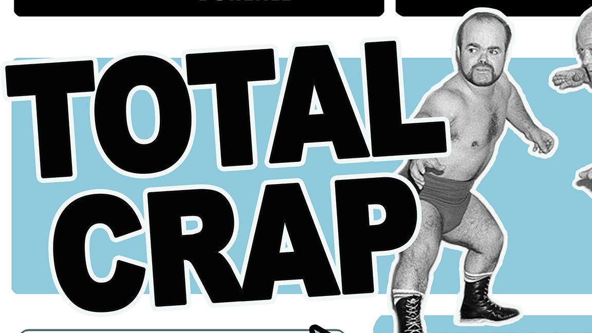 Total Crap spécial lutte 2 à Québec