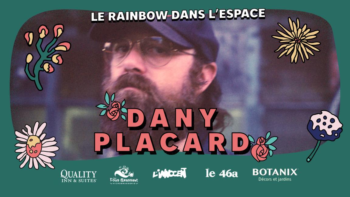 Dany Placard | Le Rainbow dans L'Espace