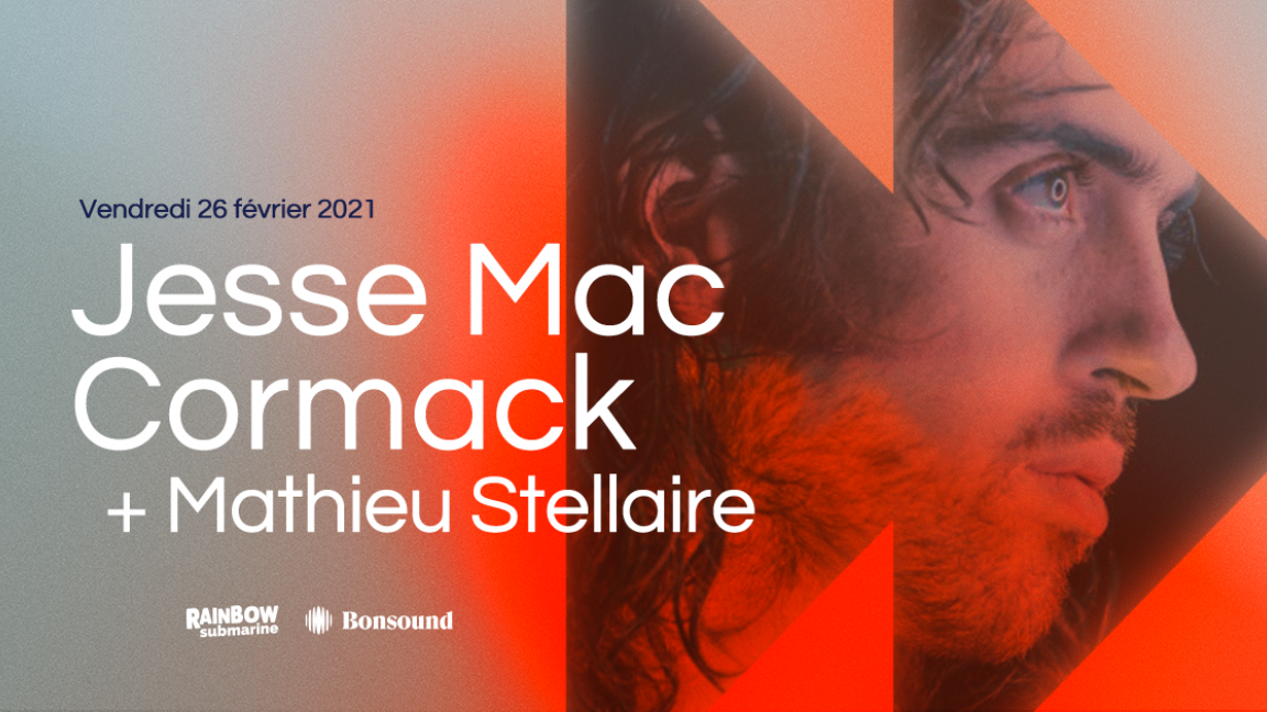Jesse Mac Cormack + Mathieu Stellaire | Rainbow Submarine