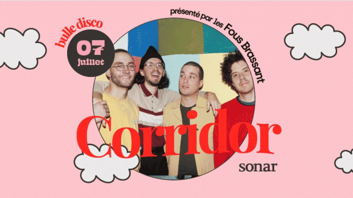 Corridor | Le Sonar, présenté par les Fous Brassant