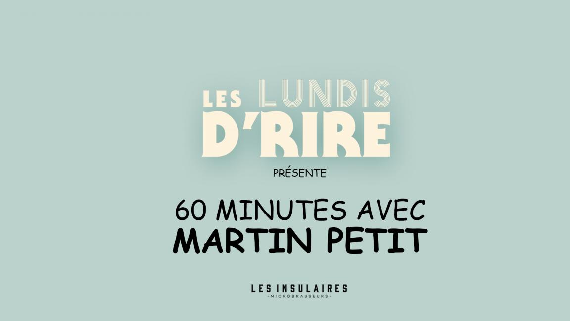 Martin Petit au Lundis d'rire