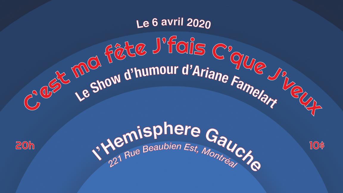 Ariane Famelart - C'est ma fête j'fais c'que j'veux