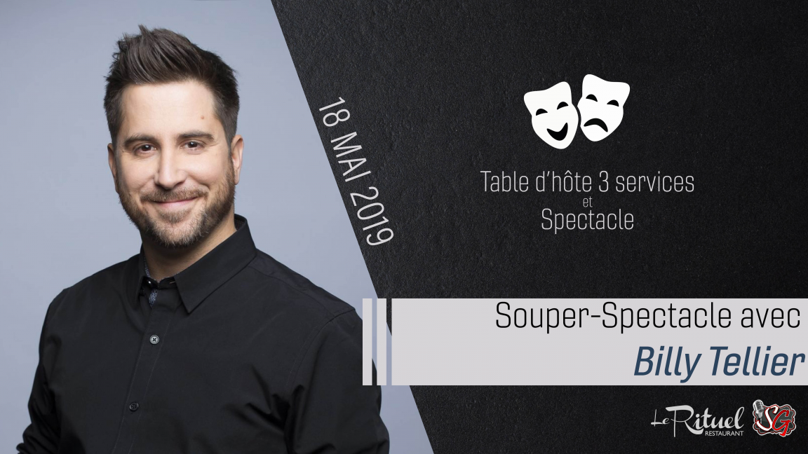 Souper/Spectacle d'humour avec Billy Tellier