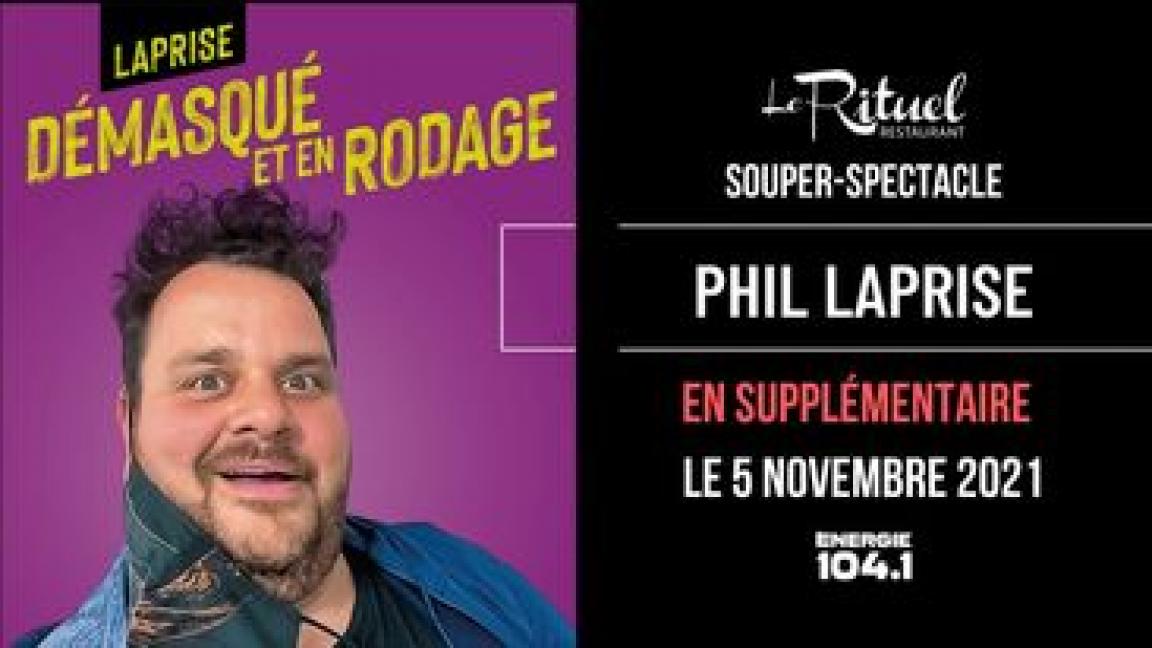 Souper-Spectacle avec Philippe Laprise (Supplémentaire)