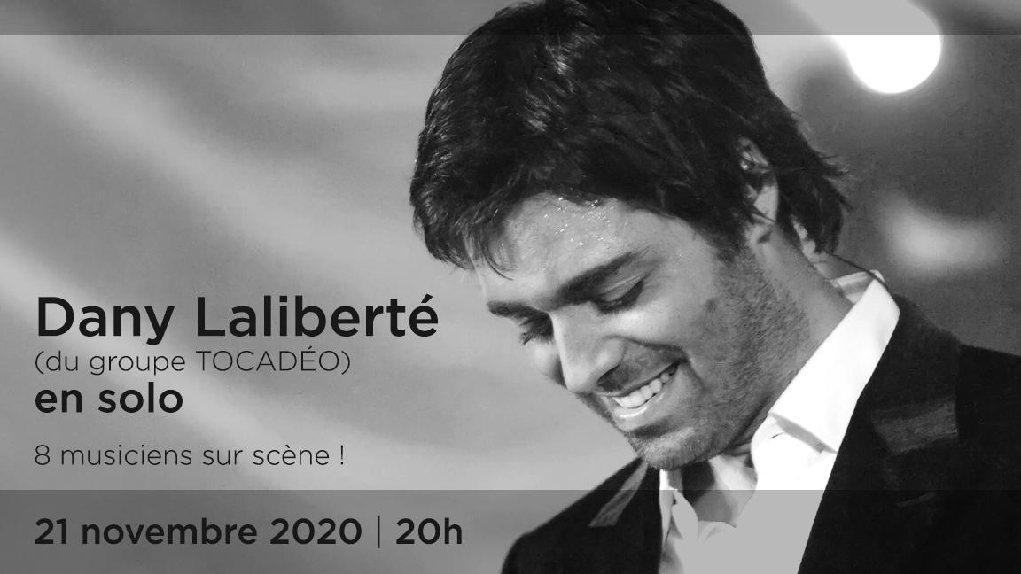 Dany Laliberté INTEMPOREL en soutien aux musiciens et techniciens