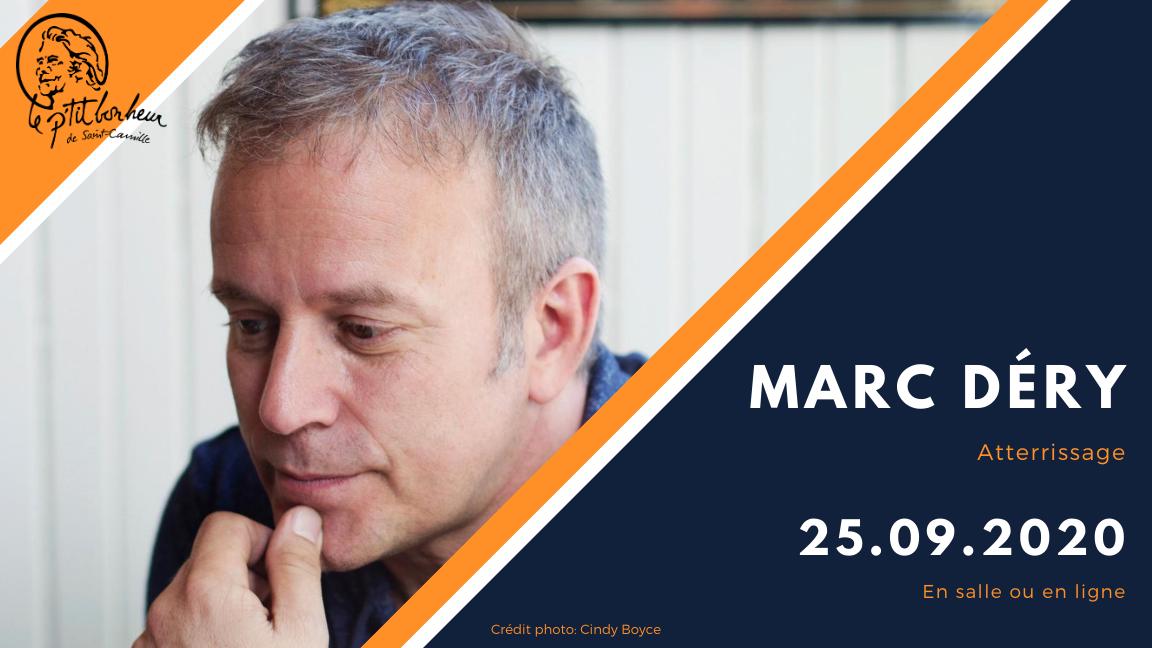 Marc Déry à Saint-Camille | EN SALLE
