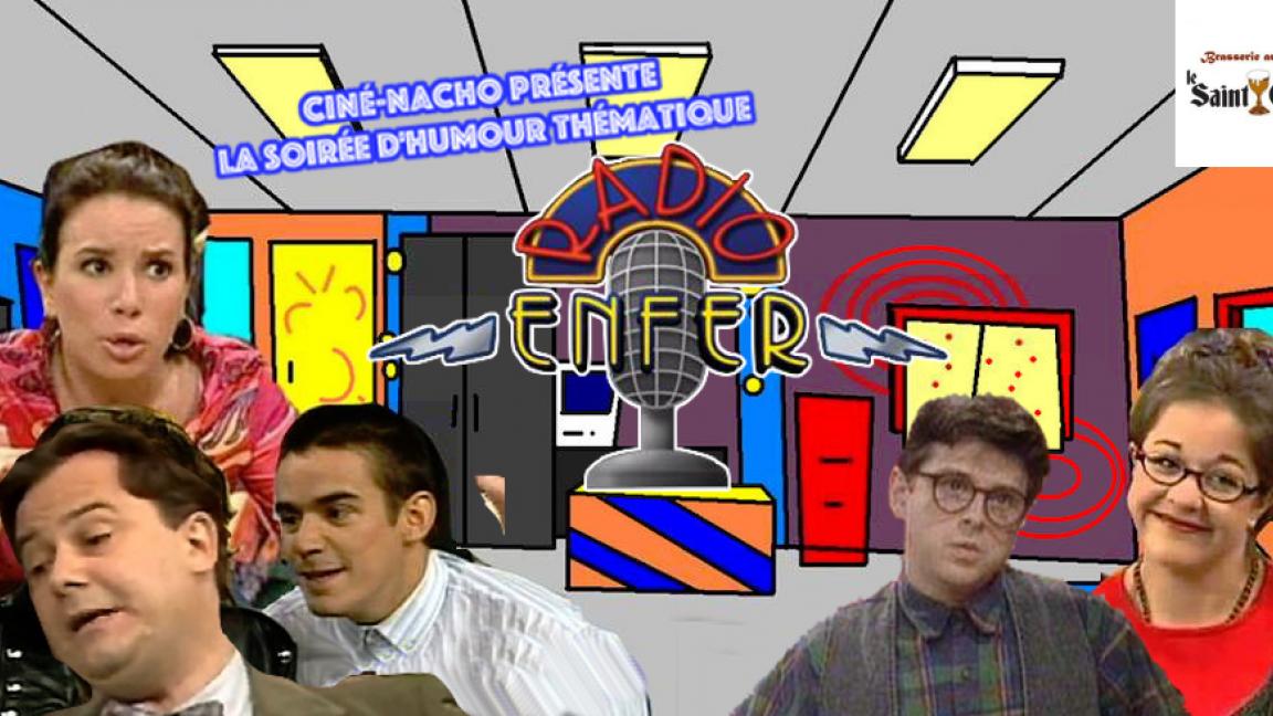 Radio Enfer! Le spectacle d'humour (Au Saint-Graal)