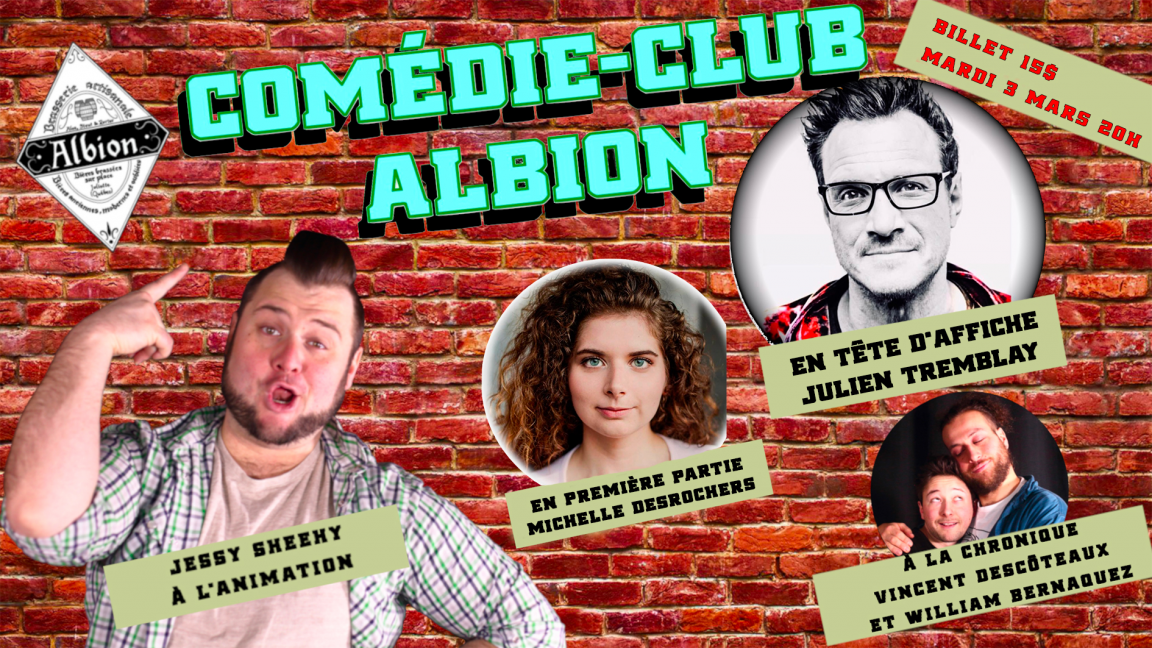 Comédie Club  Albion: Julien Tremblay!
