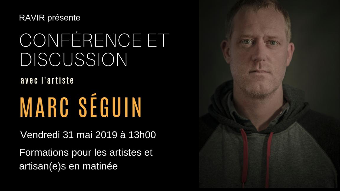 Conférence Marc Séguin / formations en matinée