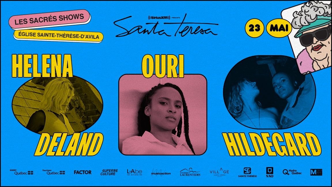 The Holy Shows: Ouri + Hildegard + Helena Deland