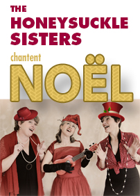 Salle Alec et Gérard Pelletier presents The Honeysuckles Sisters chantent Noël: Sarah Biggs, Laura Barr, Almut Ellinghaus – December 9th 2017 – Salle Alec et Gérard Pelletier, Sutton, QC