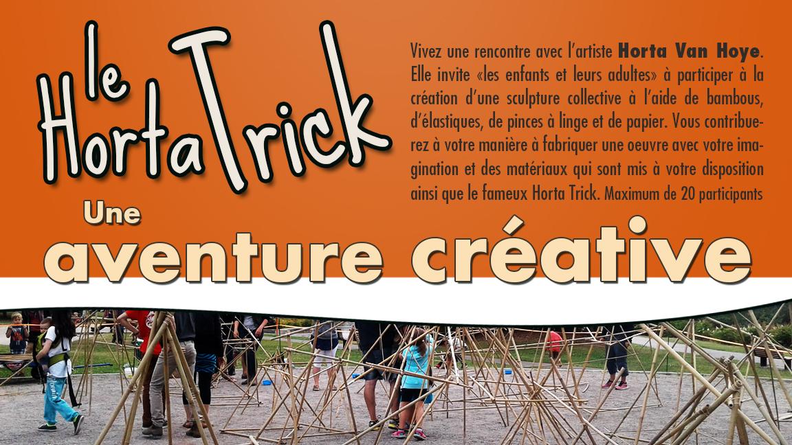 Le Horta Trick, une aventure créative