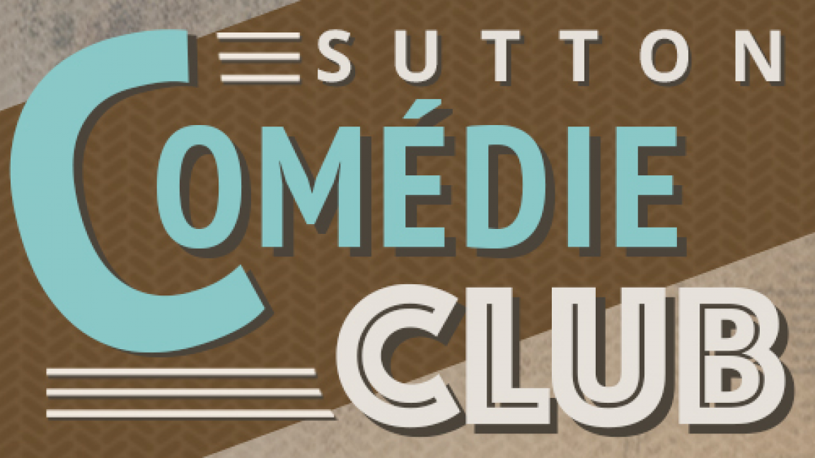 Sutton Comédie Club