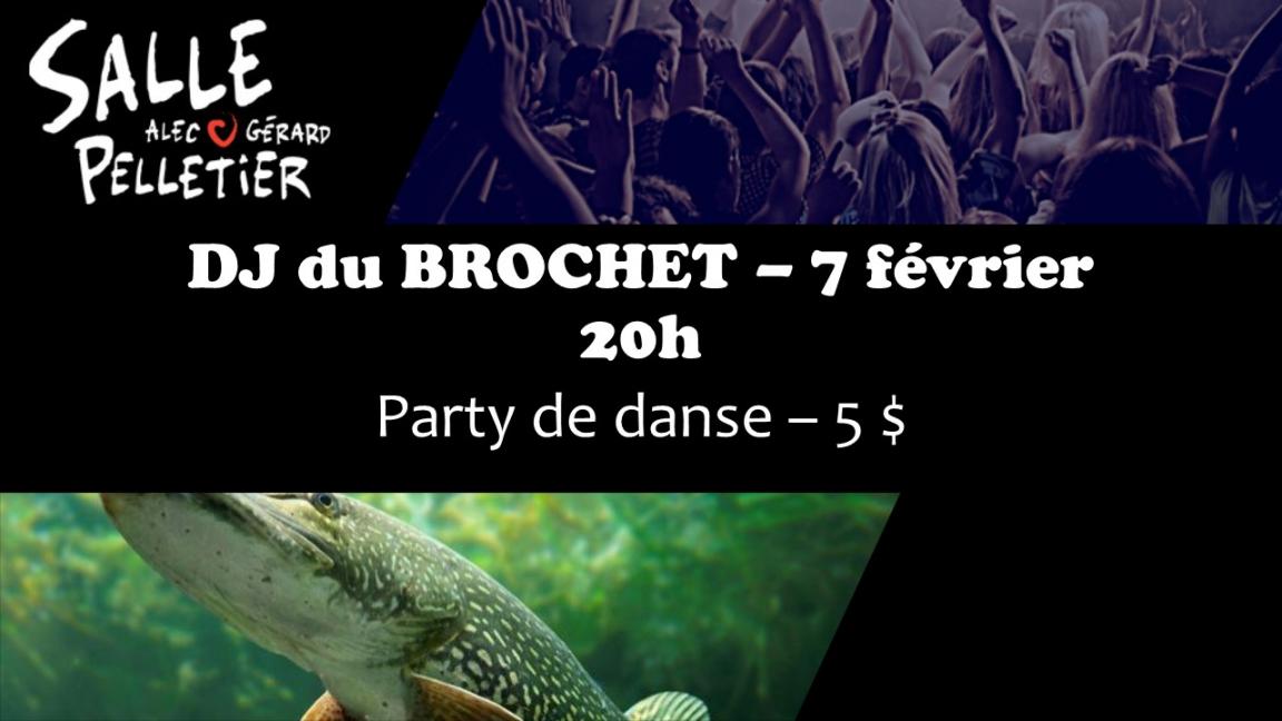 DJ du BROCHET