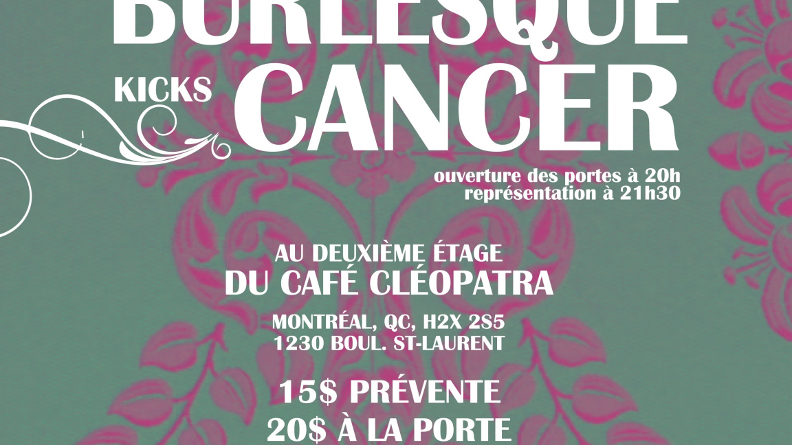 Burlesque Kicks Cancer