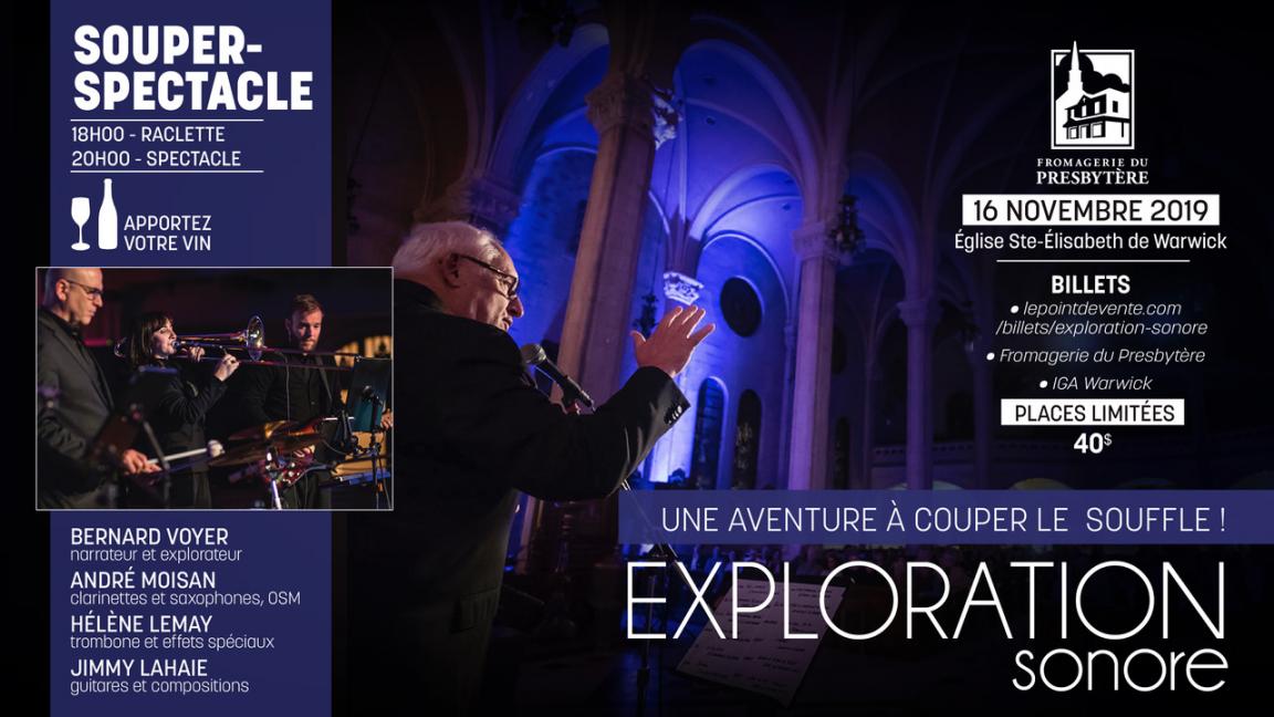 SOUPER SPECTACLE / Exploration sonore avec BERNARD VOYER, l'explorateur vous raconte!