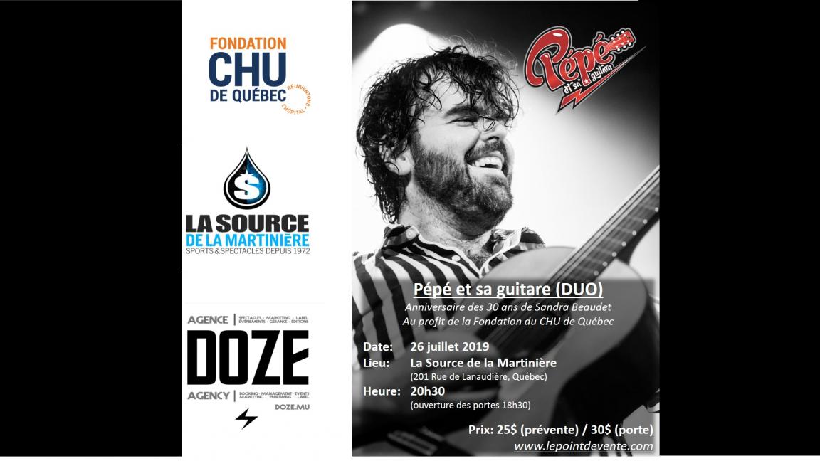Fête des 30 ans de Sandra Beaudet / Pépé et sa guitare (DUO) (Première Partie Joe Robhicho) / au profit de la Fondation du CHU de Québec