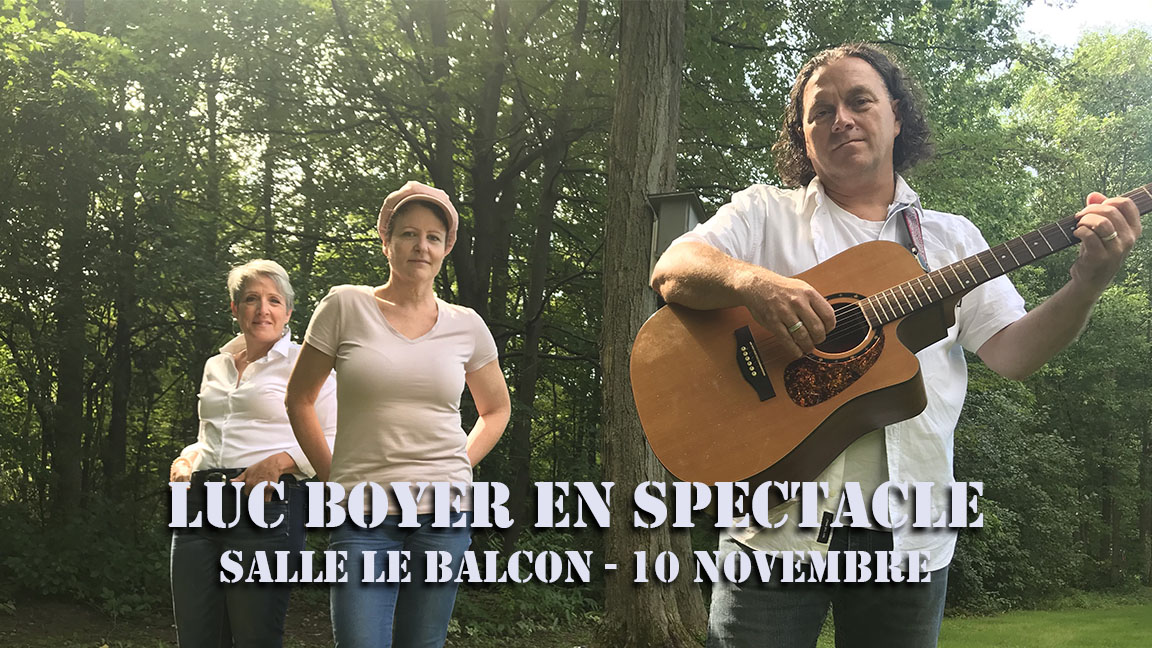 Luc Boyer en spectacle