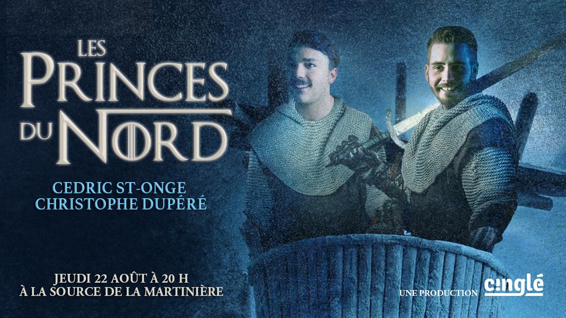 Les Princes du Nord à Québec