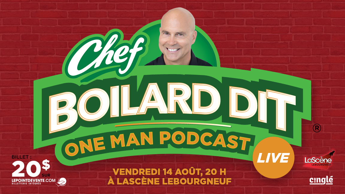 Chef Boilard dit - One man podcast