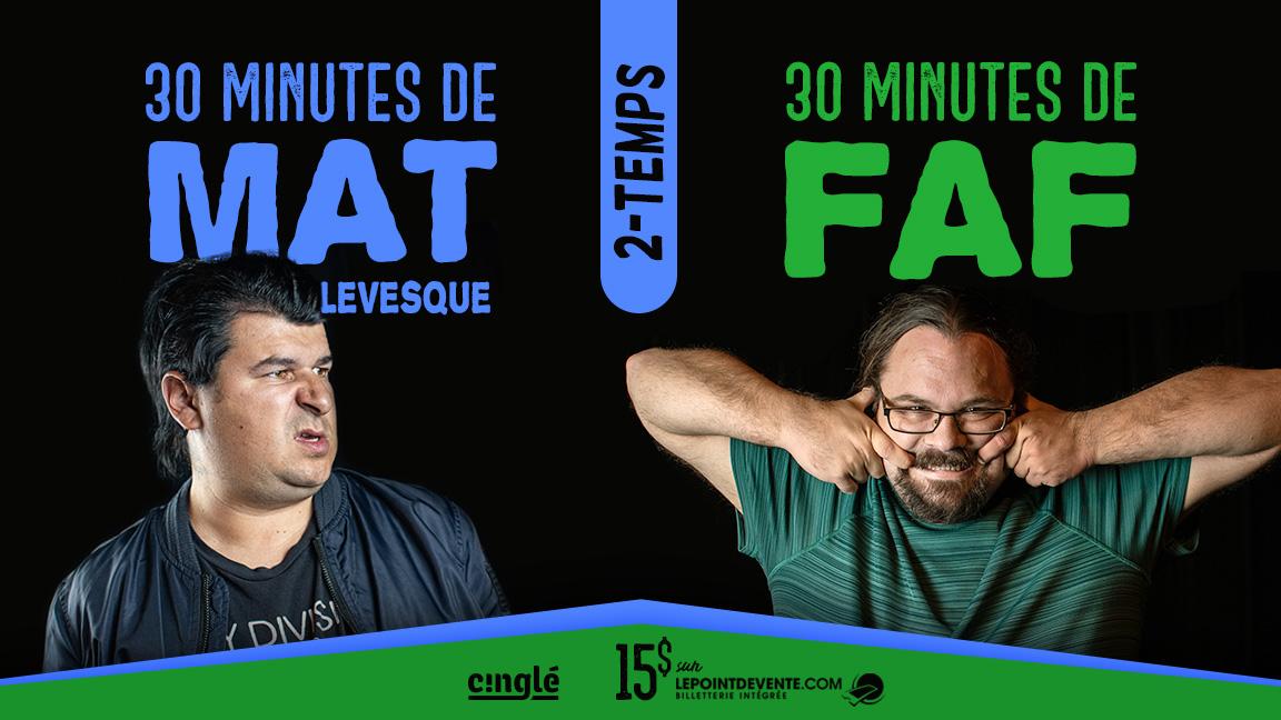 Faf et Mat Lévesque à Montréal