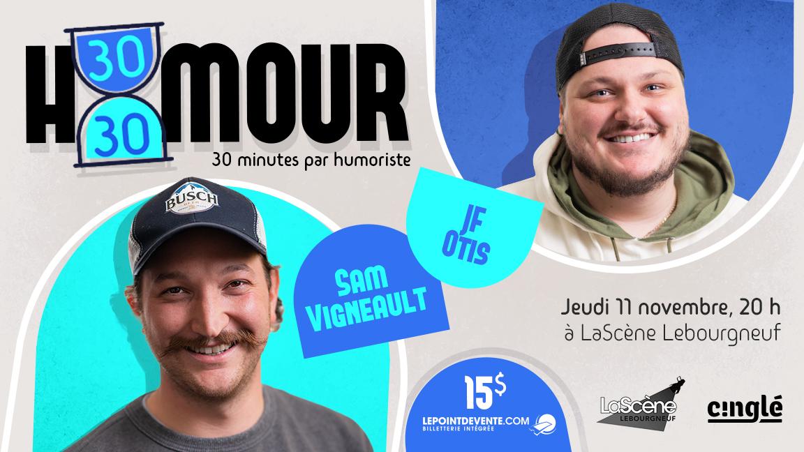 Humour 30/30 à LaScène Lebourgneuf