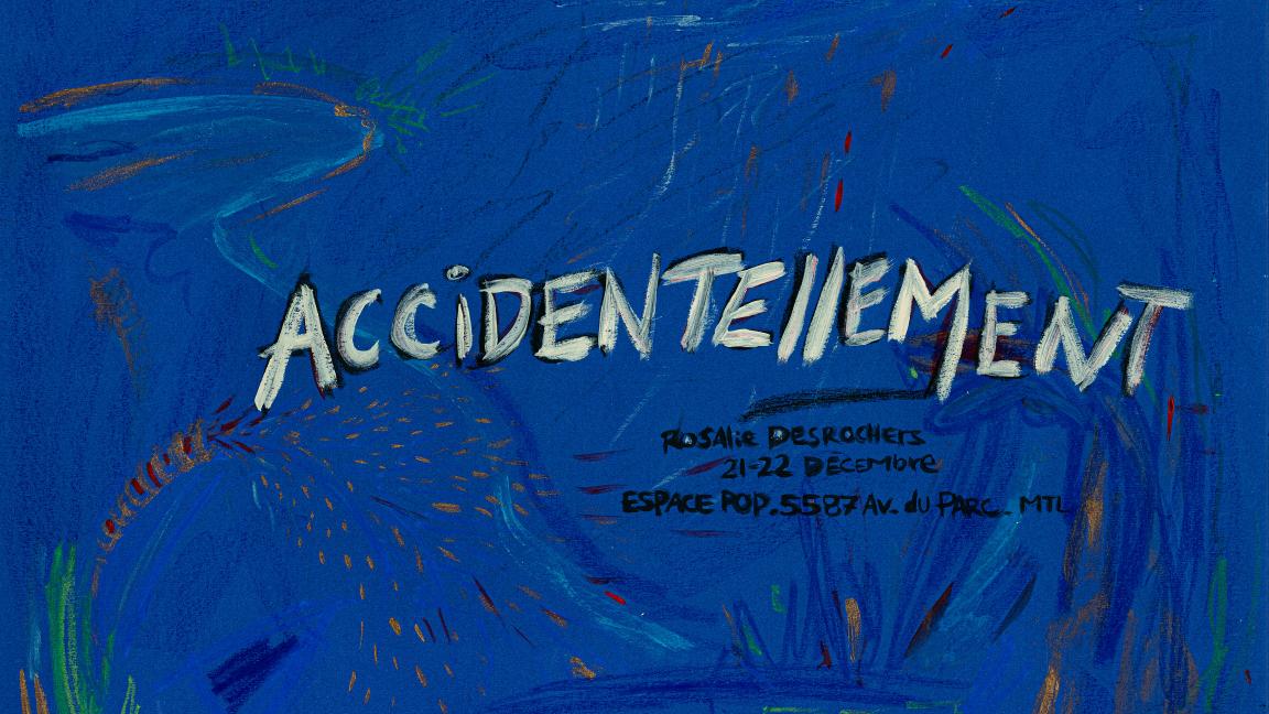 Accidentellement - Rosalie Desrochers