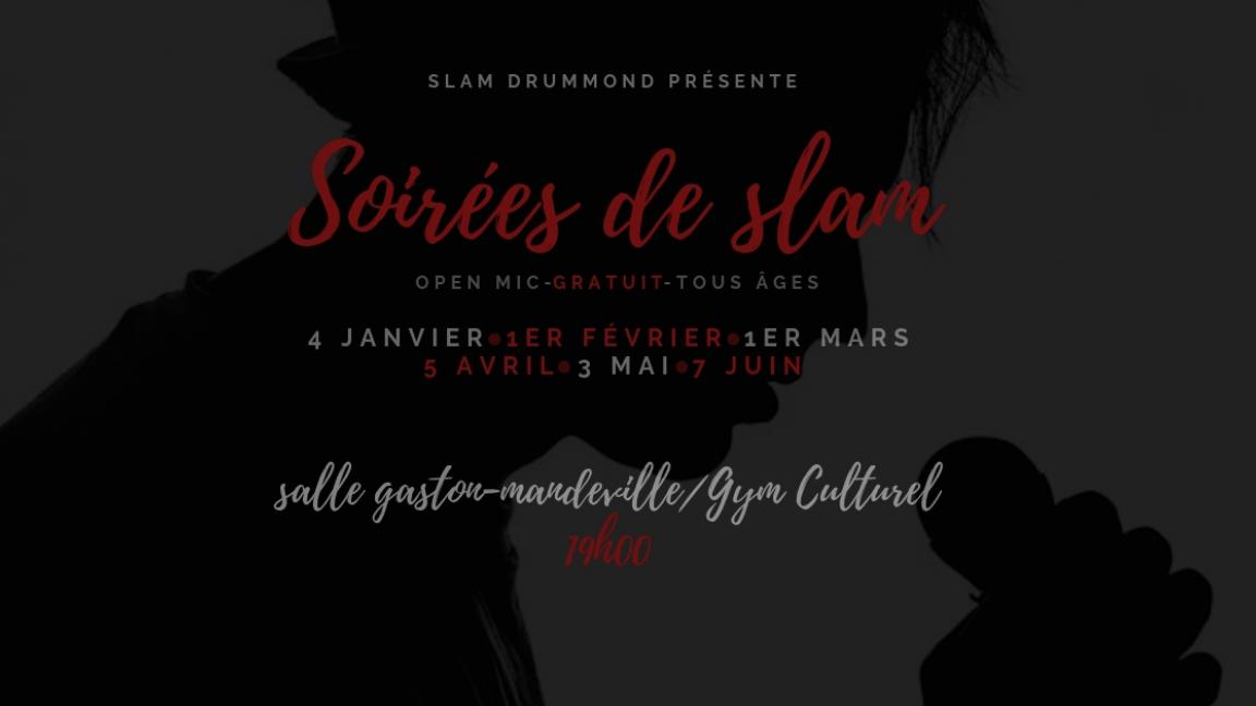 Soirées Slam Drummond