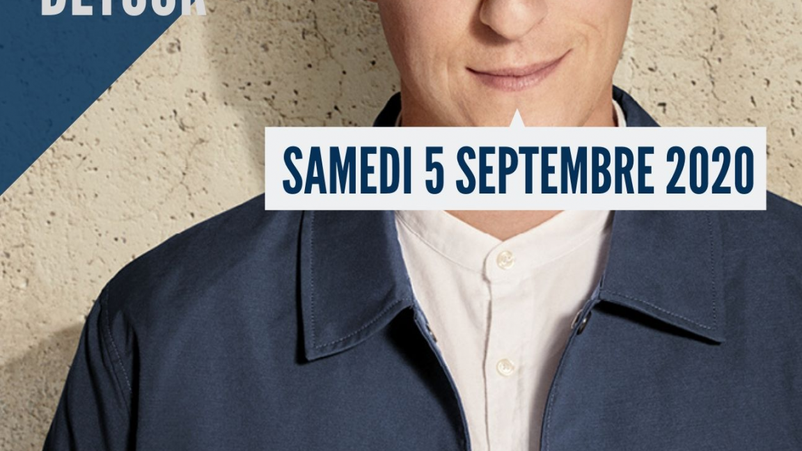 Détour - Reporté au 5 septembre 2020