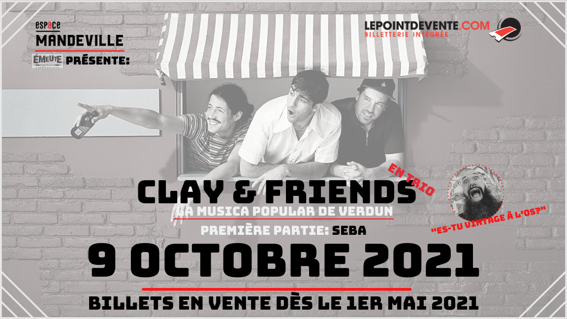 Clay & friends en trio: La Musica Popular De Verdun + Invité:Seba