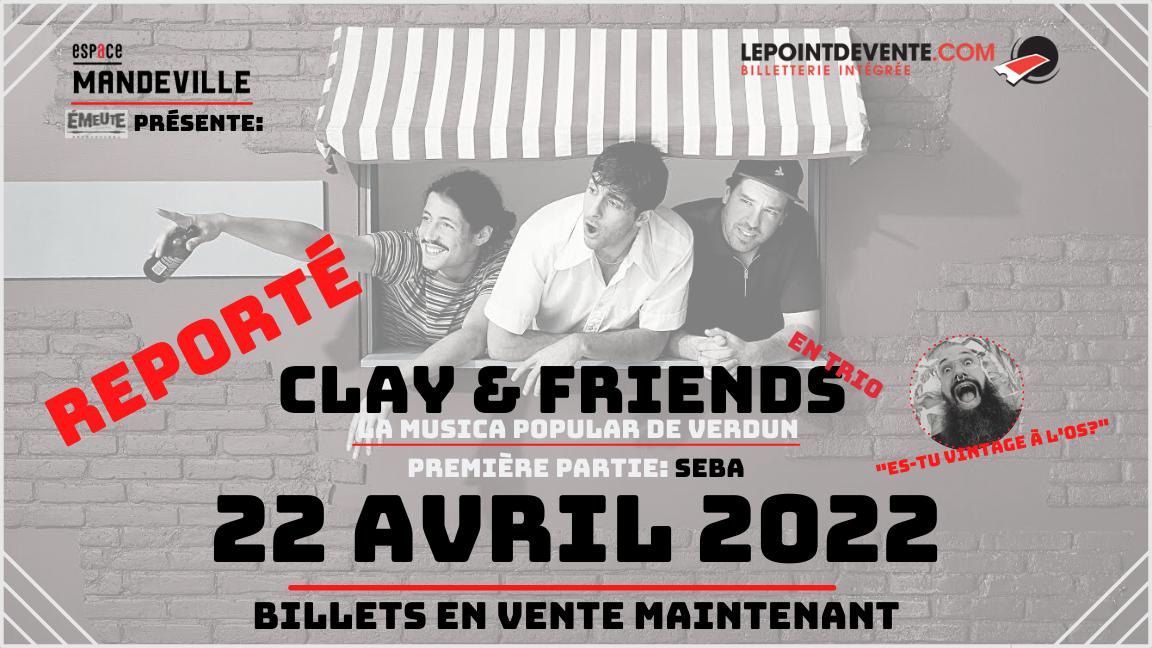 Clay & friends en trio: La Musica Popular De Verdun + Invité:Seba
