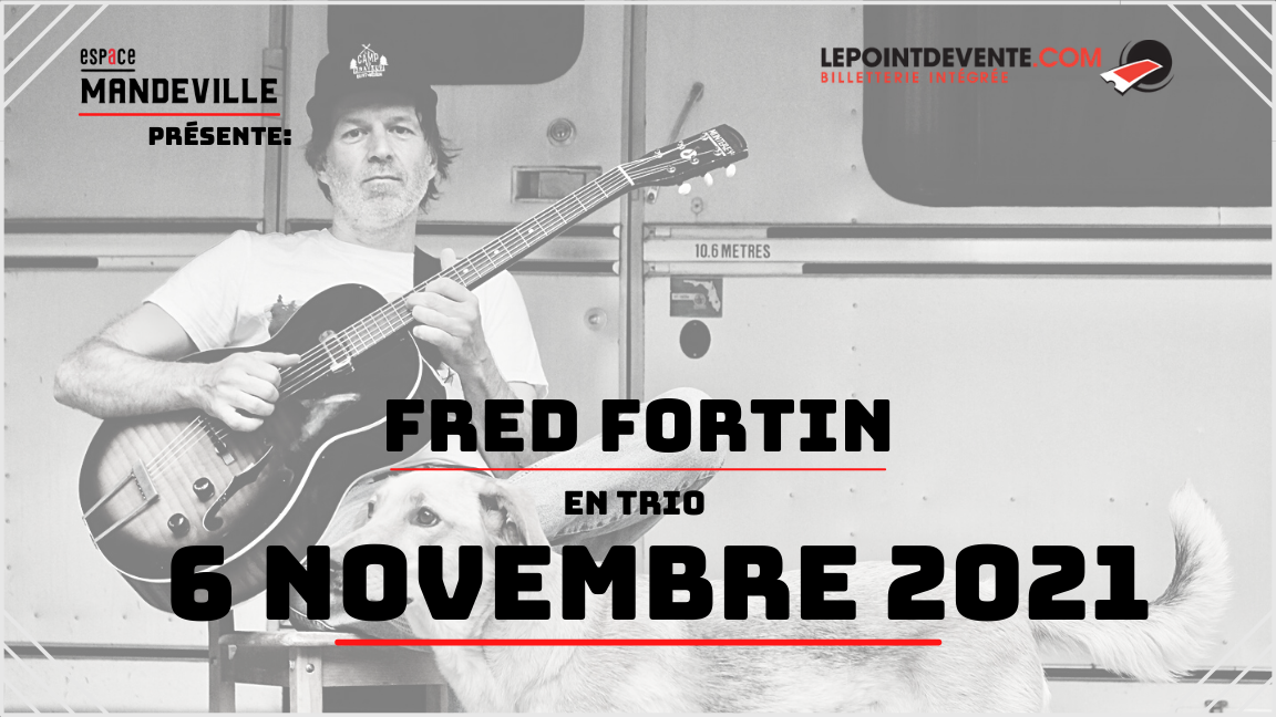 Fred Fortin en trio