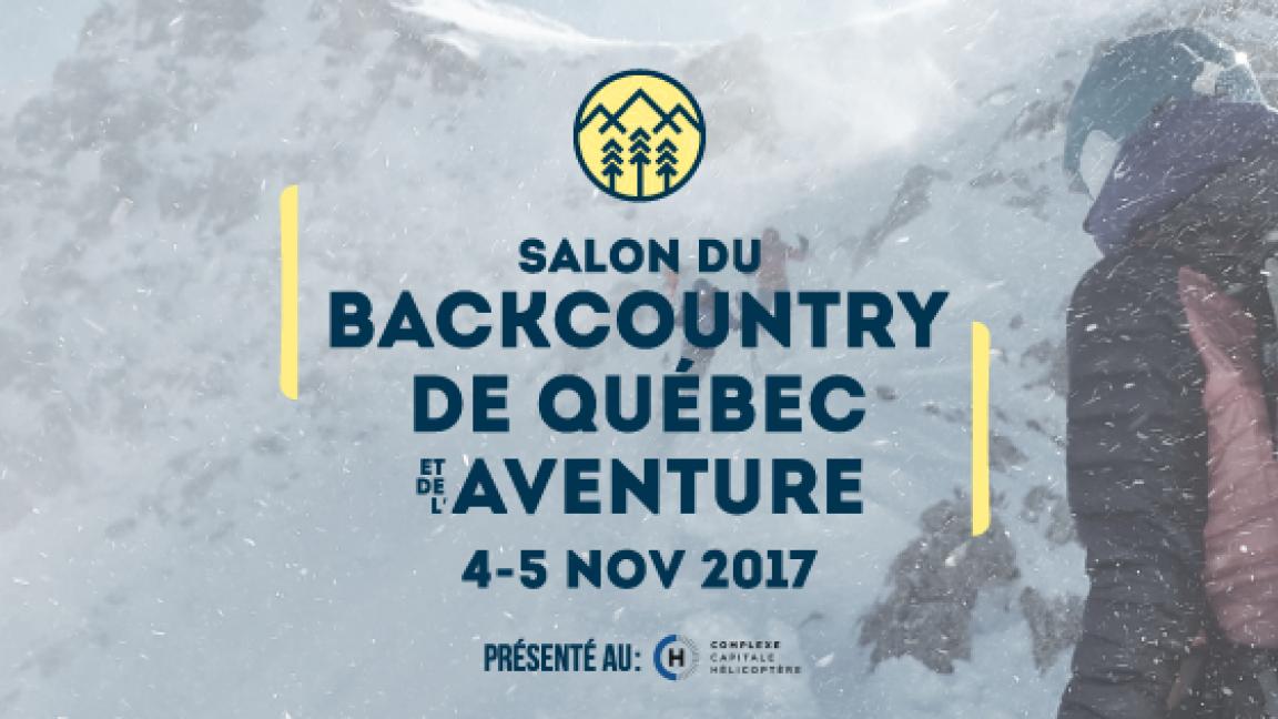 Salon du Backcountry de Québec et de l'Aventure 2017