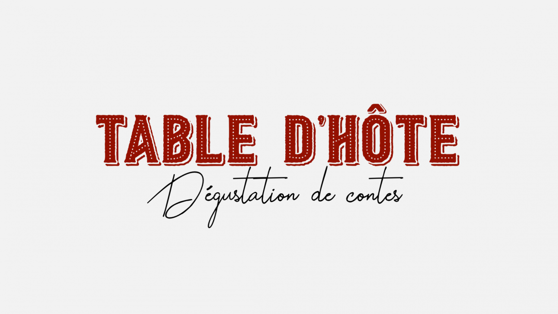 Table d'Hôte - Contes