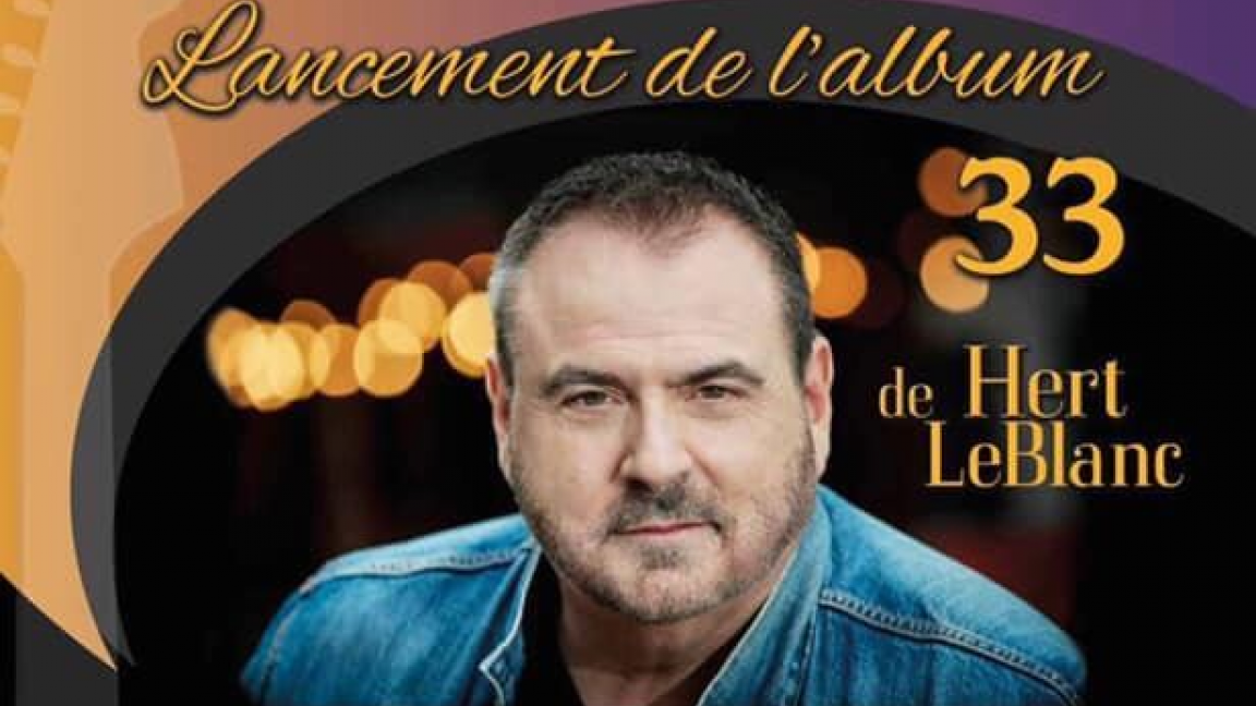 Lancement d'album Hert Leblanc