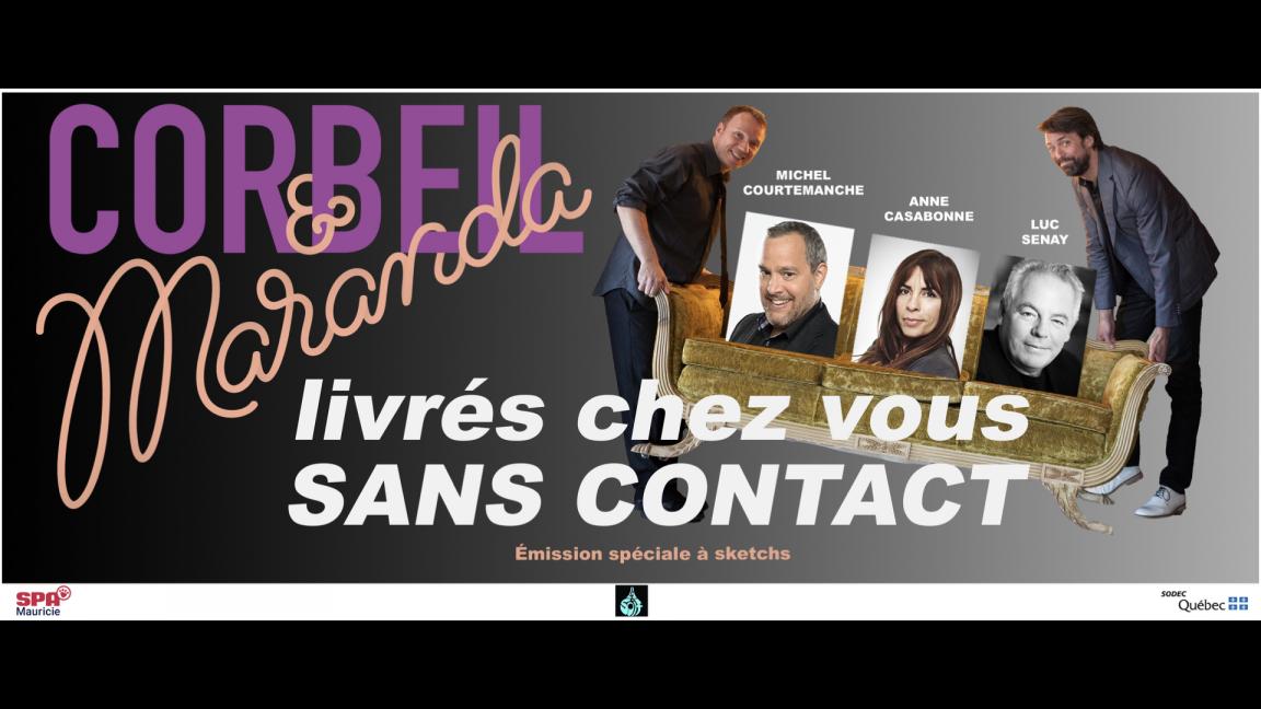 Corbeil et Maranda livré chez vous sans contact