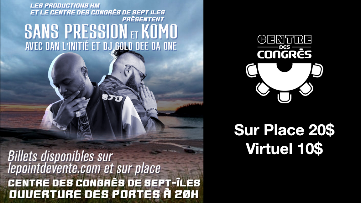 Sans Pression et Komo (Virtuel)