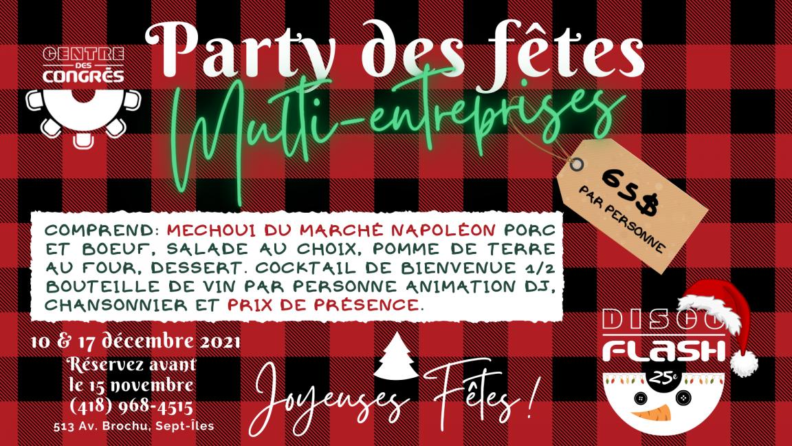 Party Multi-Entreprises du 10-17 Décembre 2021 au Centre des congrès de Sept-Iles