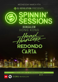 SPINNIN' SESSIONS ASIA TOUR: HONG KONG