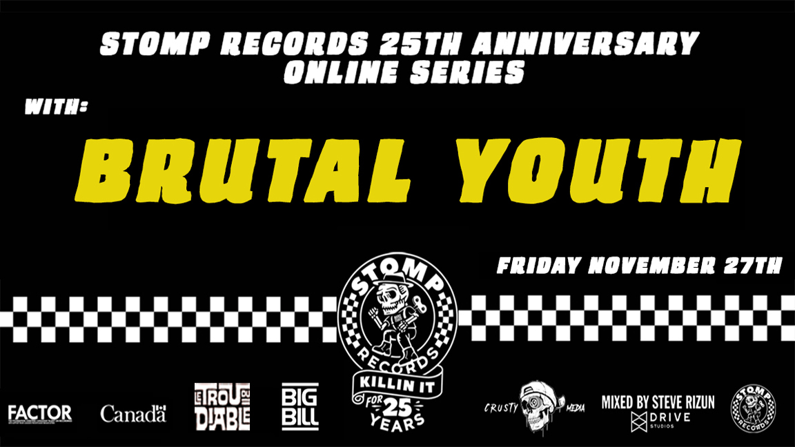 Stomp Records 25th Anniversary Online Series w/ Brutal Youth