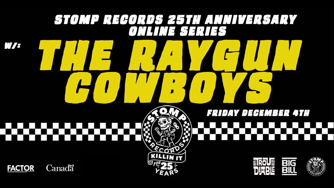 Stomp Records 25th Anniversary Online Series w/ Raygun Cowboys