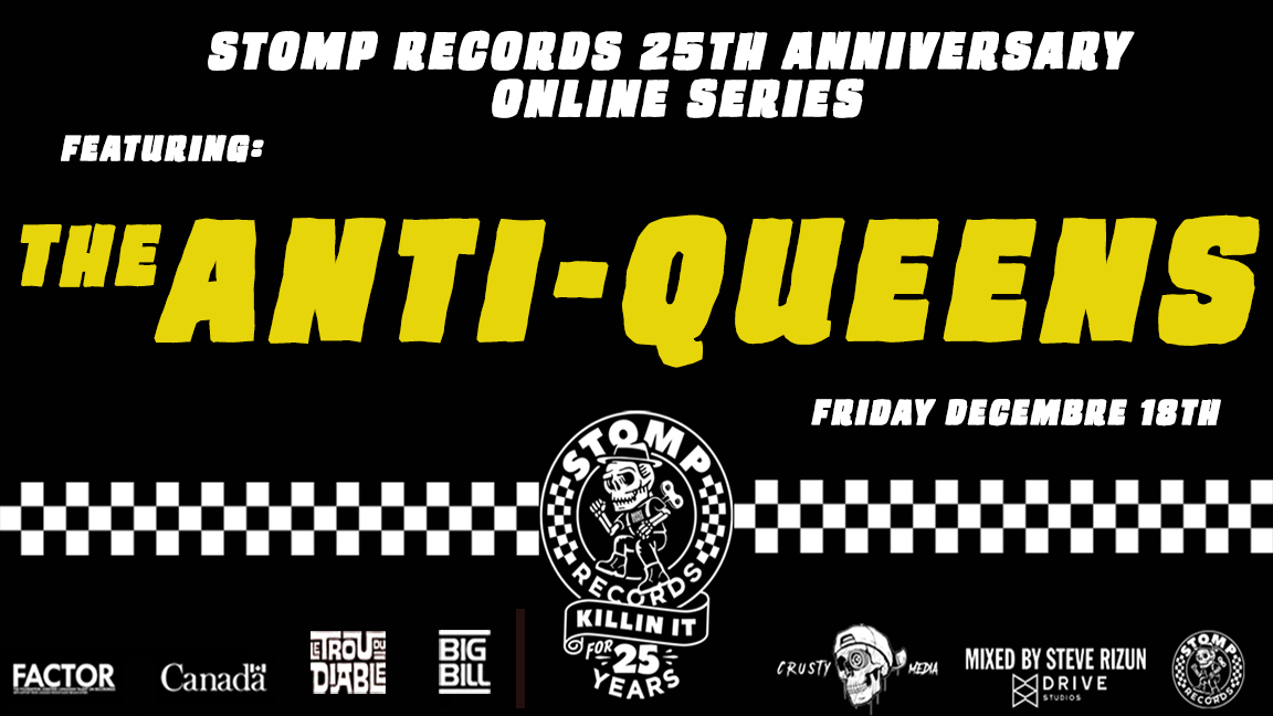 Stomp Records 25th Anniversary Online Series w/ The Anti-Queens