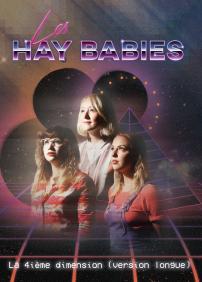 LES HAY BABIES (LA 4ÈME DIMENSION)