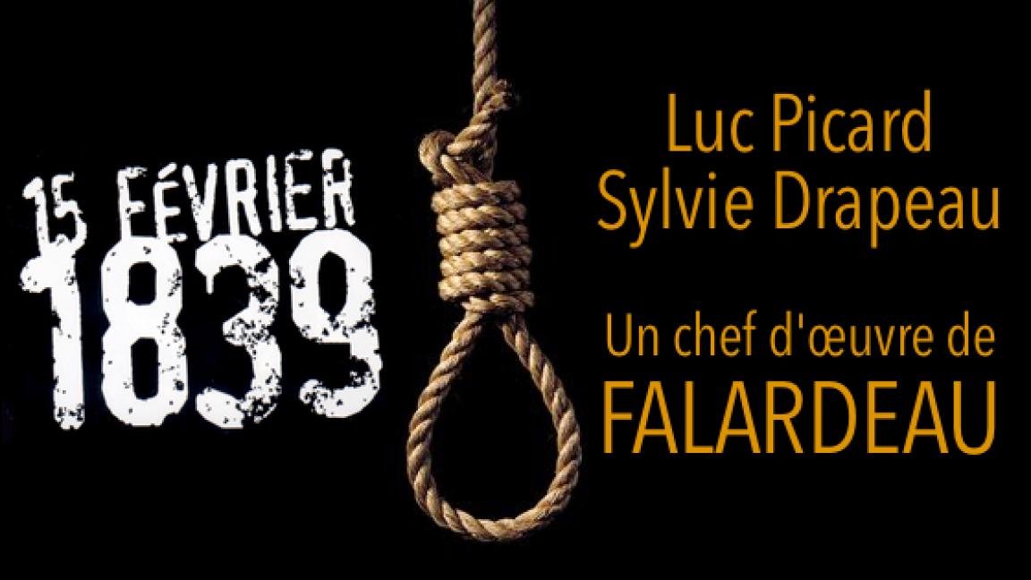15 février 1839, chef d'oeuvre de Falardeau