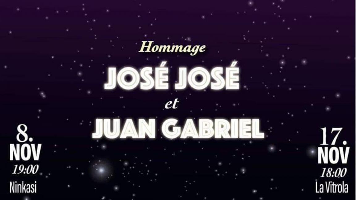 Hommage à José José et à Juan Gabriel