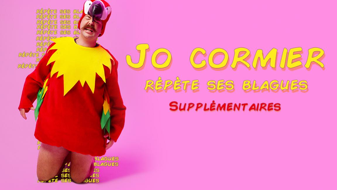 Jo Cormier repète ses blagues