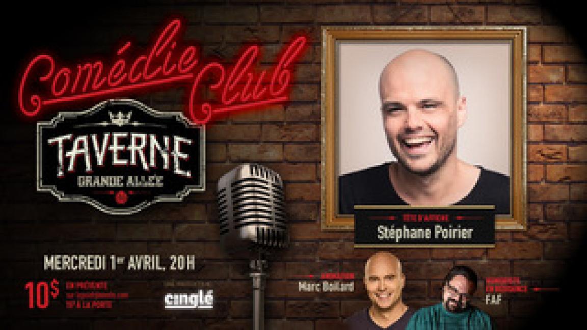 Comédie club de la Taverne Grande Allée - Stéphane Poirier