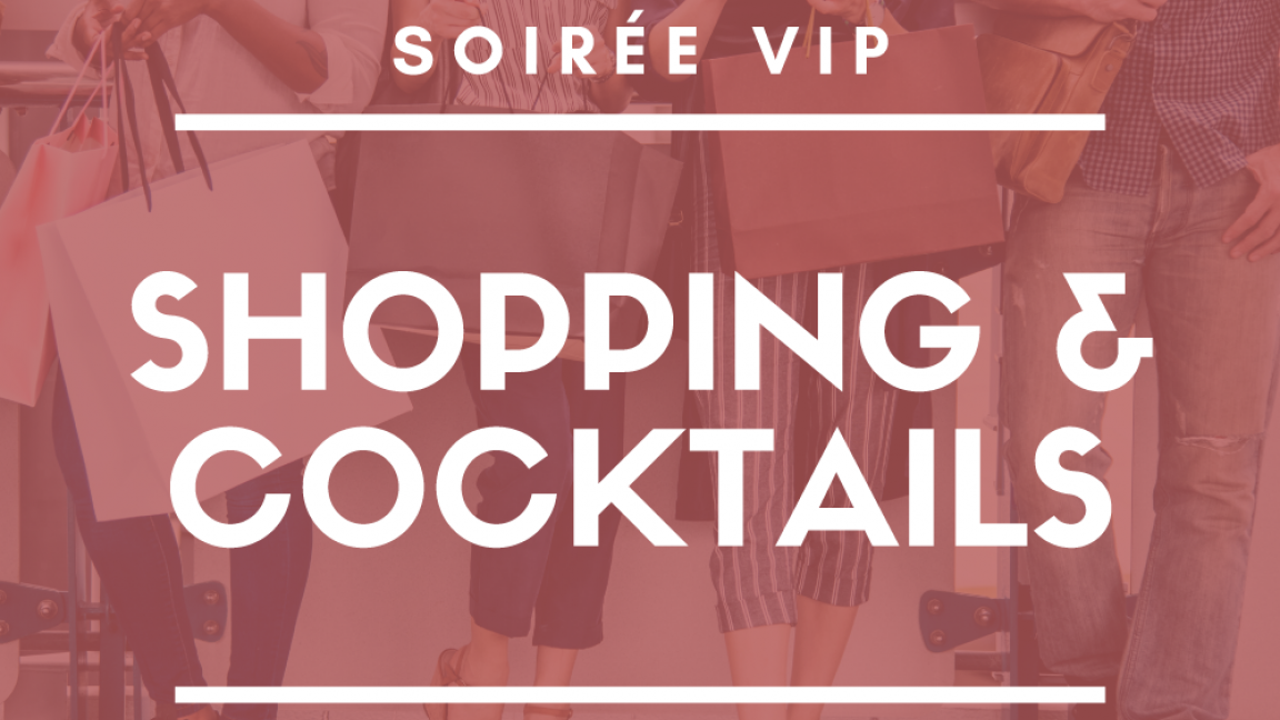 Shopping et cocktails