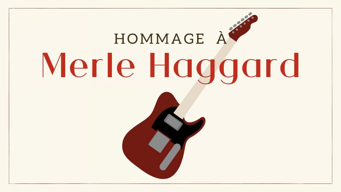 Hommage à Merle Haggard