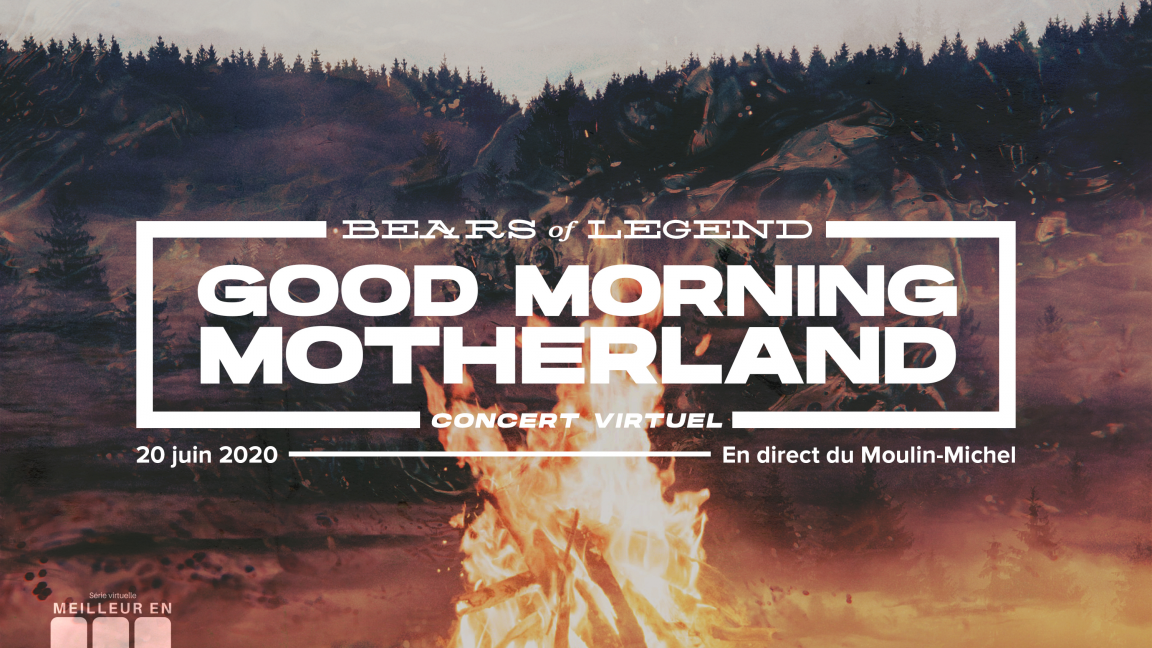 BEARS OF LEGEND | Good Morning, Motherland. | Concert virtuel